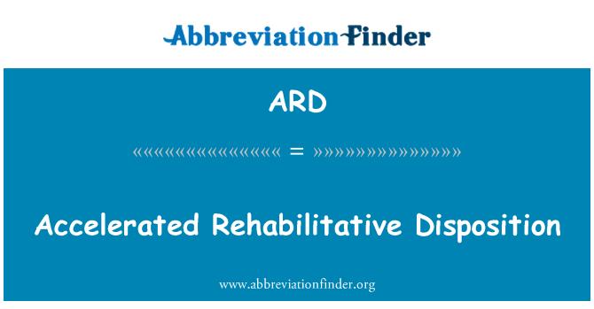 ARD: Accelerated Rehabilitative Disposition