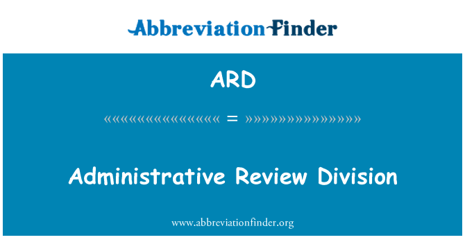 ARD: Administrative Review Division