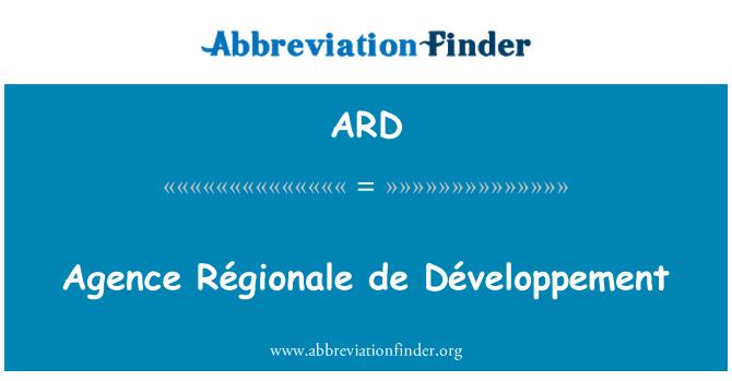 ARD: Agence Régionale de Développement