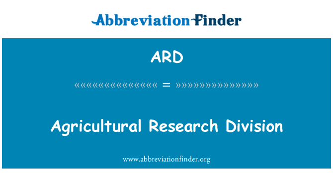 ARD: Agricultural Research Division