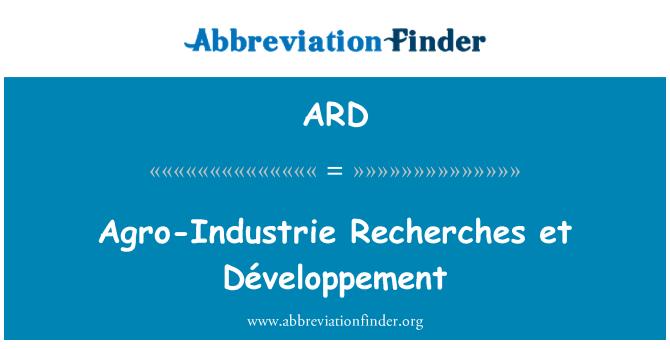 ARD: Agro-Industrie Recherches et Développement