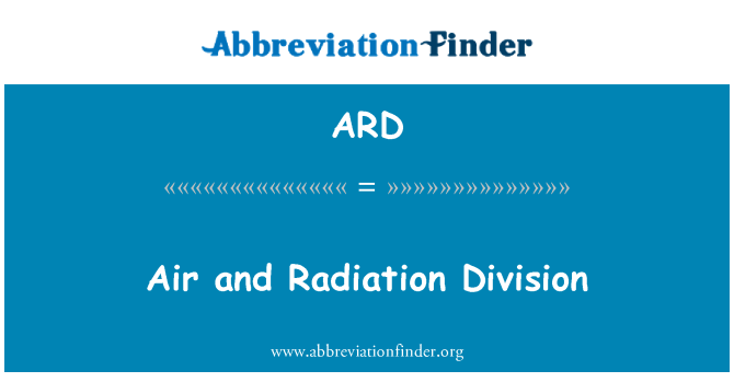 ARD: Air and Radiation Division