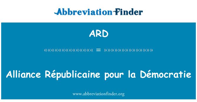 ARD: Alliance Républicaine pour la Démocratie