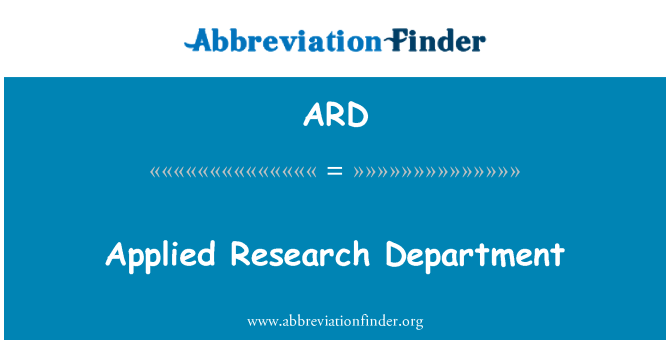 ARD: Applied Research Department