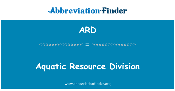 ARD: Aquatic Resource Division