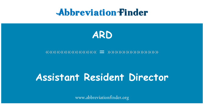 ARD: Assistant Resident Director