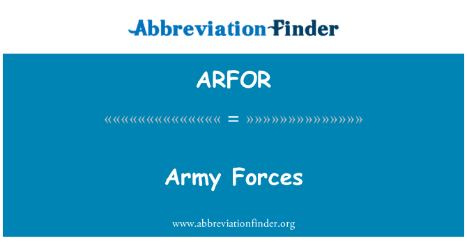 ARFOR: Army Forces