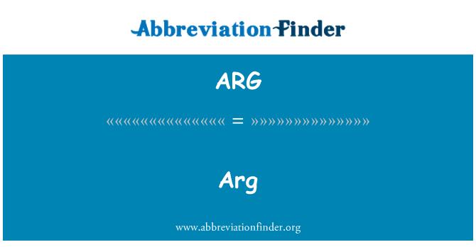 ARG: ARG