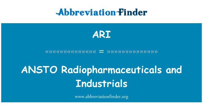 ARI: ANSTO Radiopharmaceuticals and Industrials