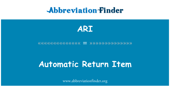 ARI: Automatic Return Item