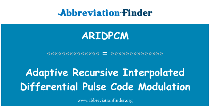 ARIDPCM: Adaptive Recursive Interpolated Differential Pulse Code Modulation