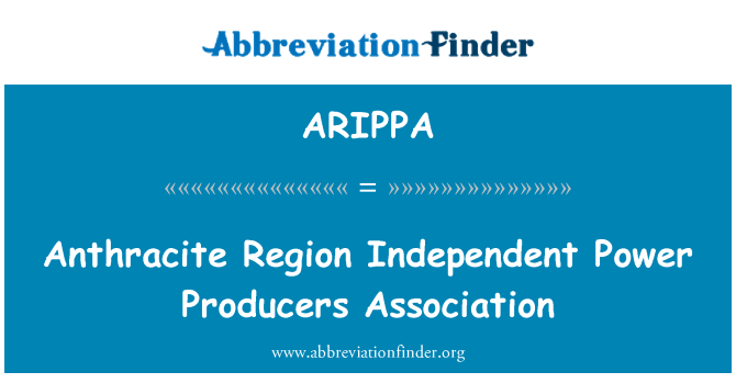 ARIPPA: Anthracite Region Independent Power Producers Association