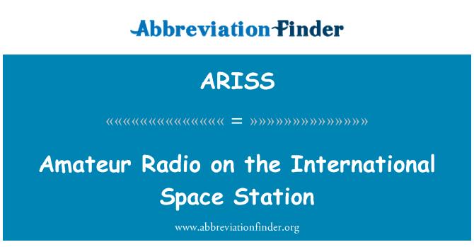 ARISS: Uluslararası uzay istasyonunda amatör radyo