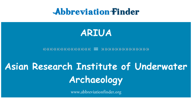 ARIUA: Asian Research Institute of Underwater Archaeology