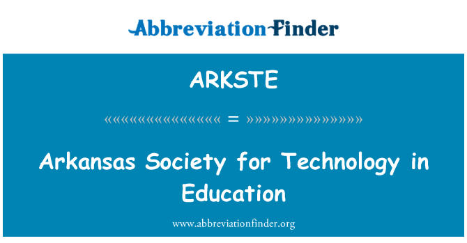 ARKSTE: Arkansas Society for Technology in Education