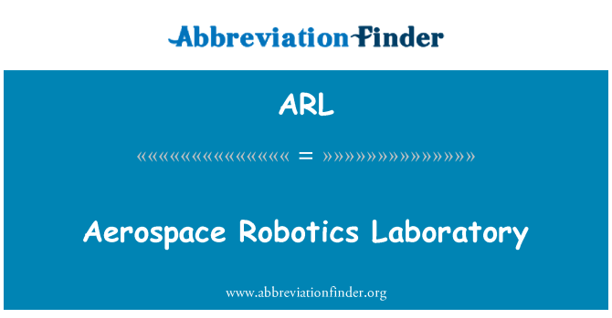 ARL: Aerospace Robotics Laboratory