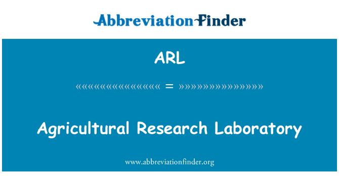 ARL: Agricultural Research Laboratory