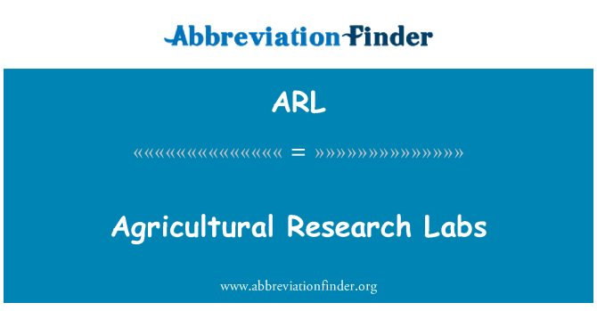 ARL: Agricultural Research Labs
