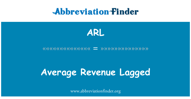 ARL: Average Revenue Lagged