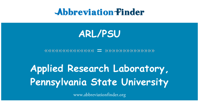 ARL/PSU: Applied Research Laboratory, Pennsylvania State University