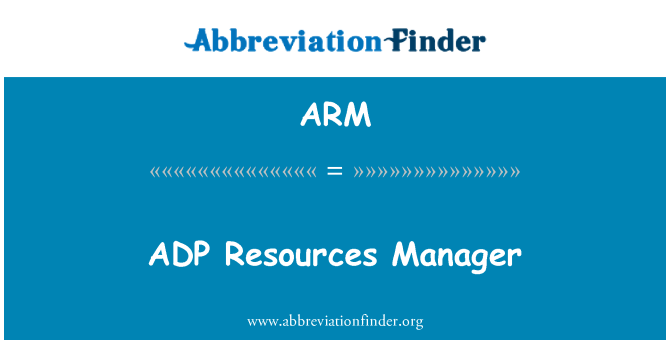 ARM: ADP Resources Manager