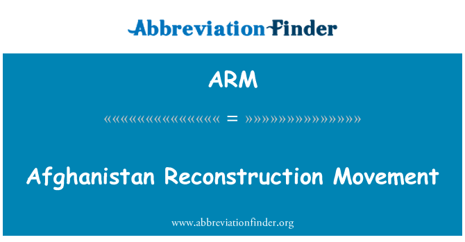 ARM: Afghanistan Reconstruction Movement