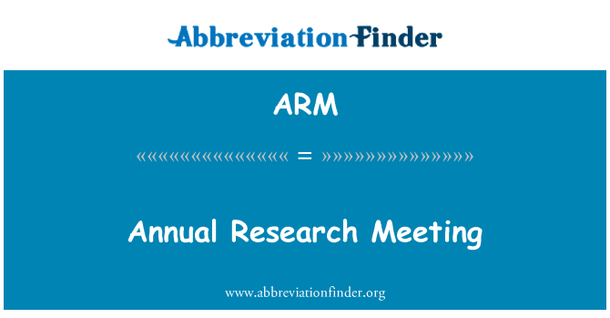 ARM: Annual Research Meeting