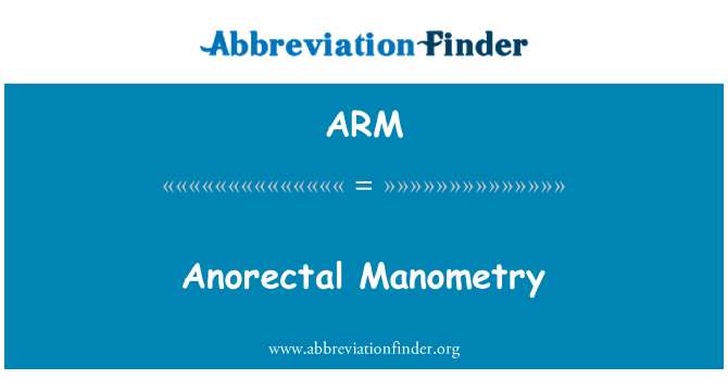 ARM: Anorectal Manometry