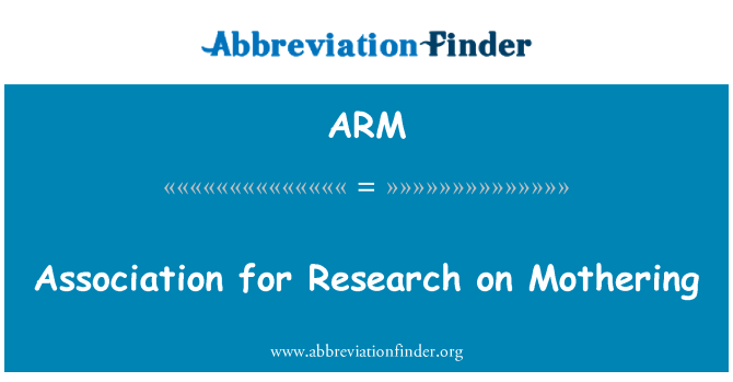 ARM: Association for Research on Mothering