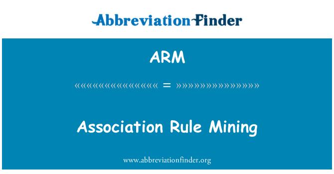 ARM: Association Rule Mining