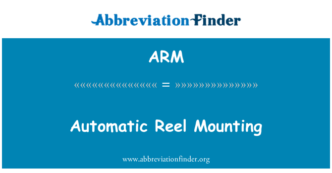 ARM: Automatic Reel Mounting