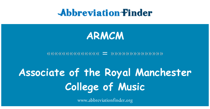 ARMCM: Associate of the Royal Manchester College of Music