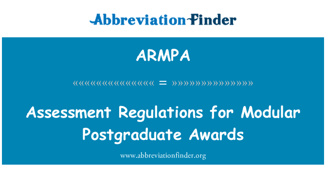 ARMPA: Assessment Regulations for Modular Postgraduate Awards