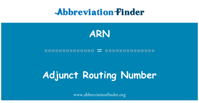 ARN: Adjunct Routing Number