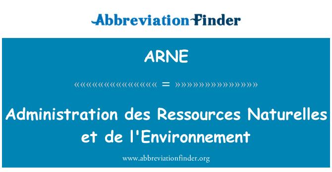 ARNE: Des de administración Ressources Naturelles et de l ' environnement
