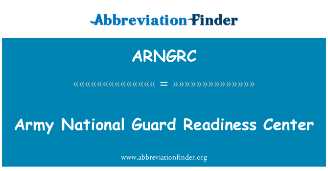 ARNGRC: Army National Guard Readiness Center