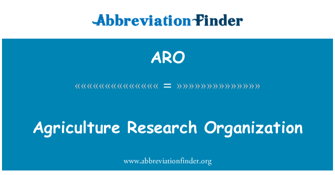 ARO: Agriculture Research Organization