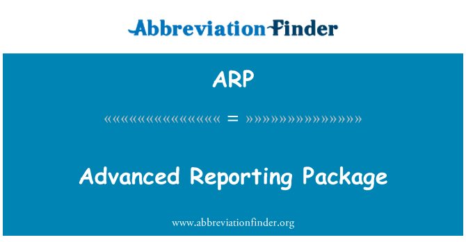 ARP: Advanced Reporting Package