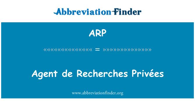 ARP: Agent de Recherches Privées
