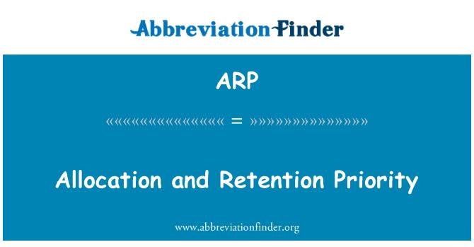 ARP: Allocation and Retention Priority