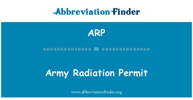 ARP: Army Radiation Permit