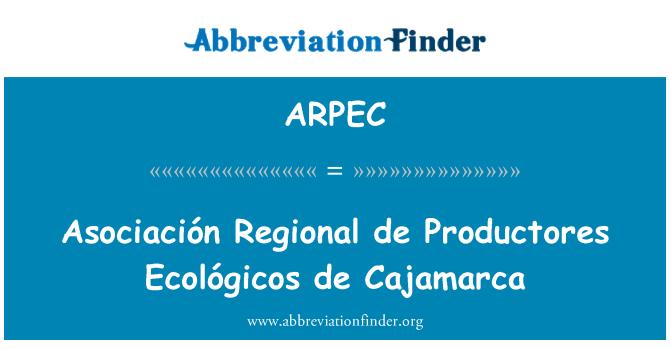 ARPEC: 协会区域德养殖生产者生态德卡哈马卡