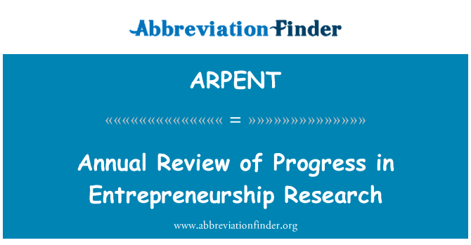 ARPENT: 创业研究的进展情况年度审查