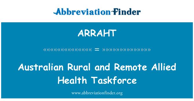 ARRAHT: Australian Rural and Remote Allied Health Taskforce