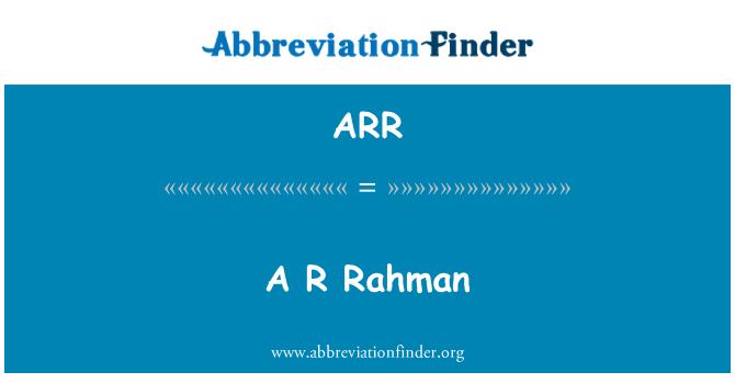 ARR: A R Rahman