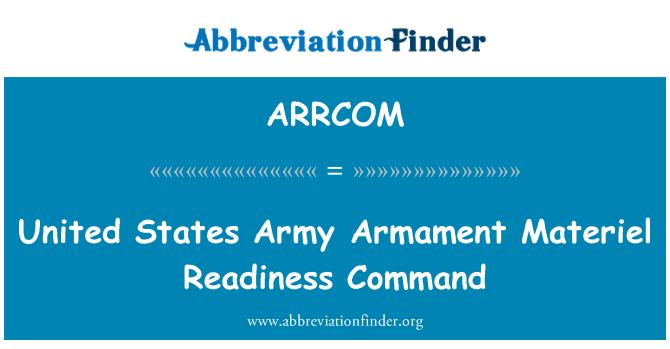 ARRCOM: United States Army Armament Materiel Readiness Command