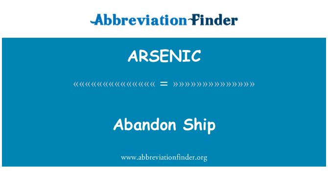 ARSENIC: Meninggalkan kapal