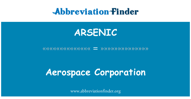ARSENIC: Aerospace Corporation