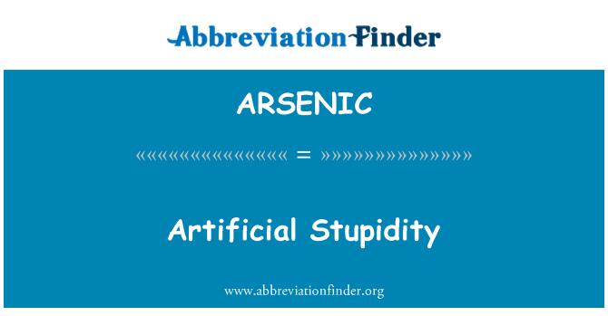 ARSENIC: Kebodohan yang tiruan