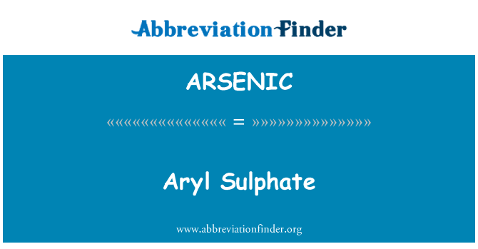ARSENIC: Aryl sulfat